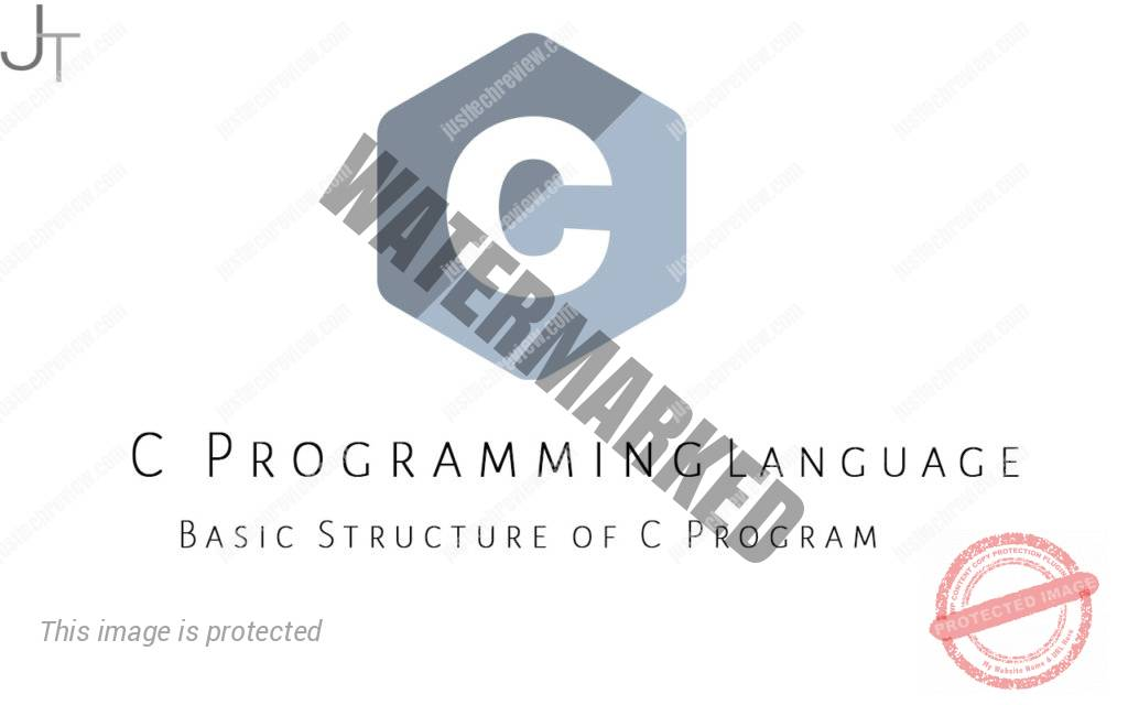 Basic Structure Of C Program  U2013 Justtechreview