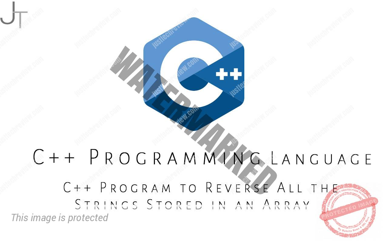 C++ Program to Reverse All the Strings Stored in an Array