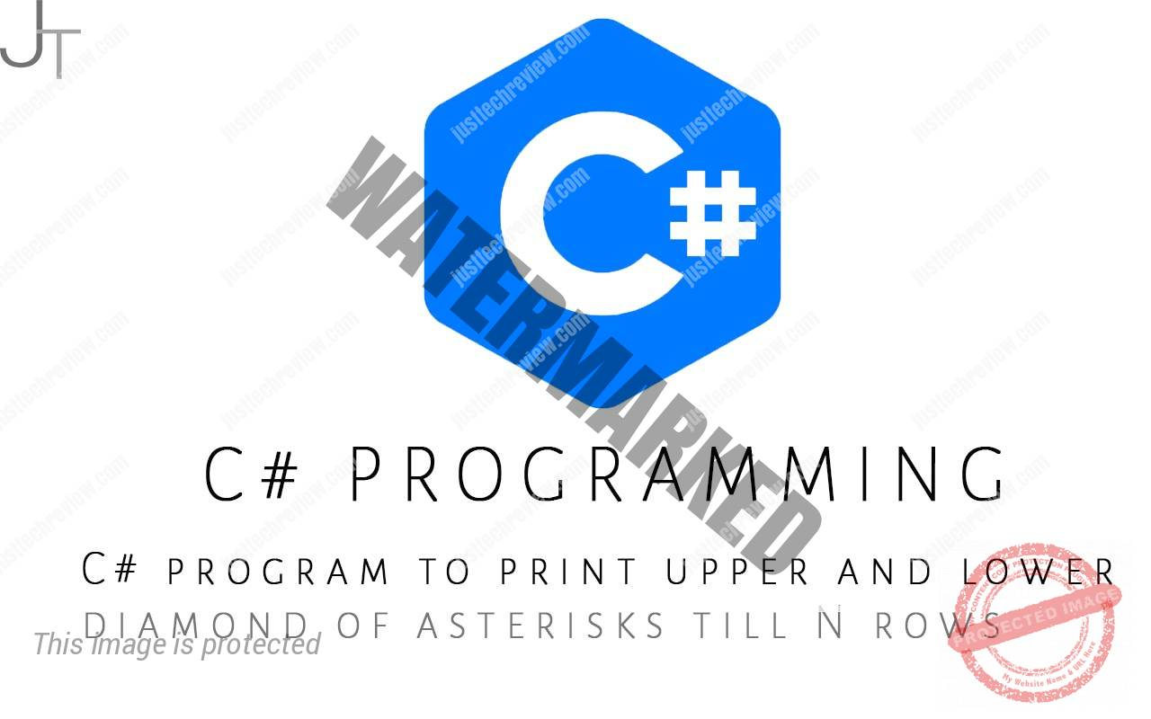 C# program to print upper and lower diamond of asterisks till N rows