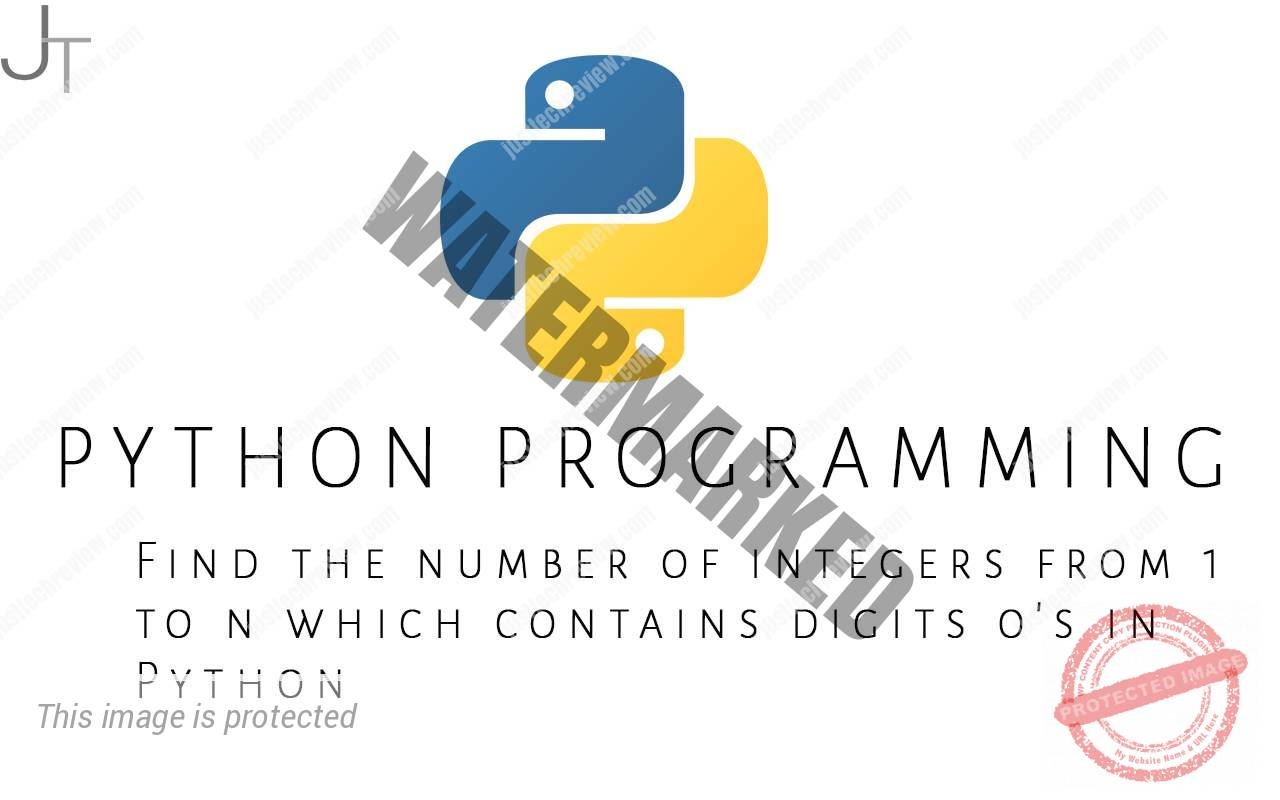 Find the number of integers from 1 to n which contains digits 0's in Python