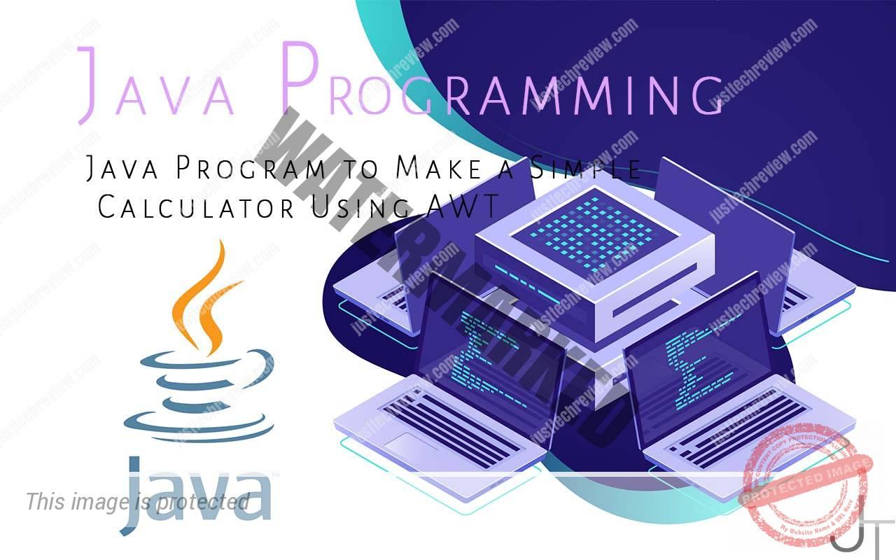 Java Program to Make a Simple Calculator Using AWT