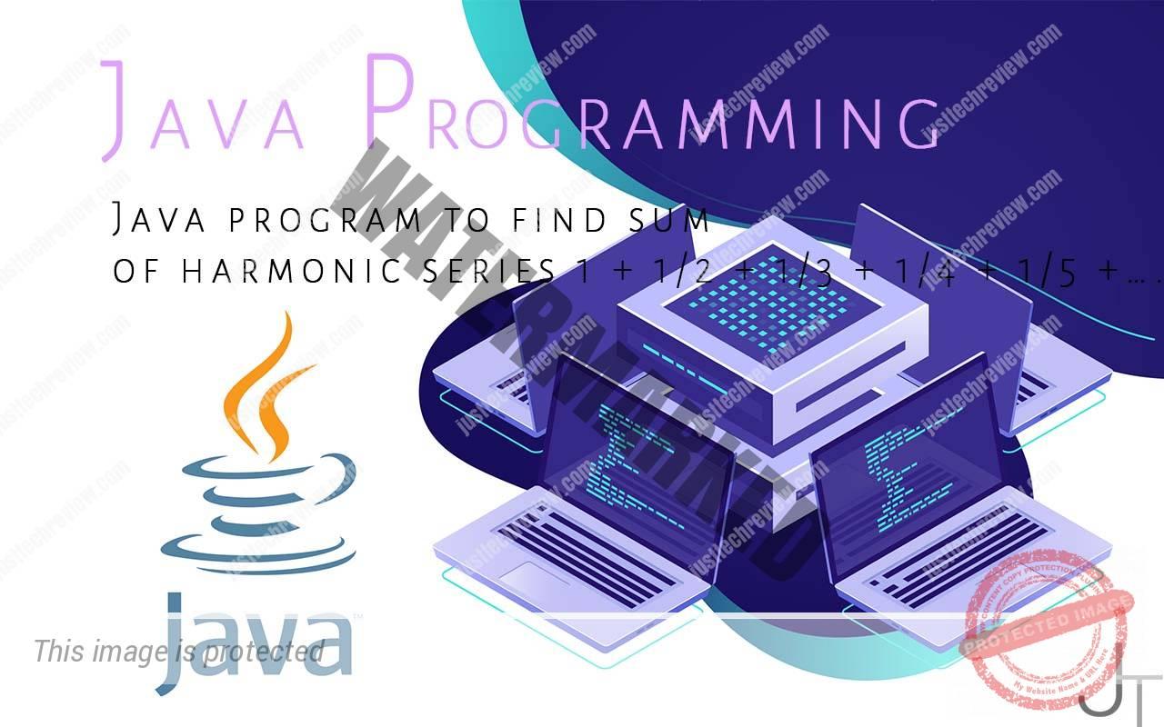 Java program to find sum of harmonic series