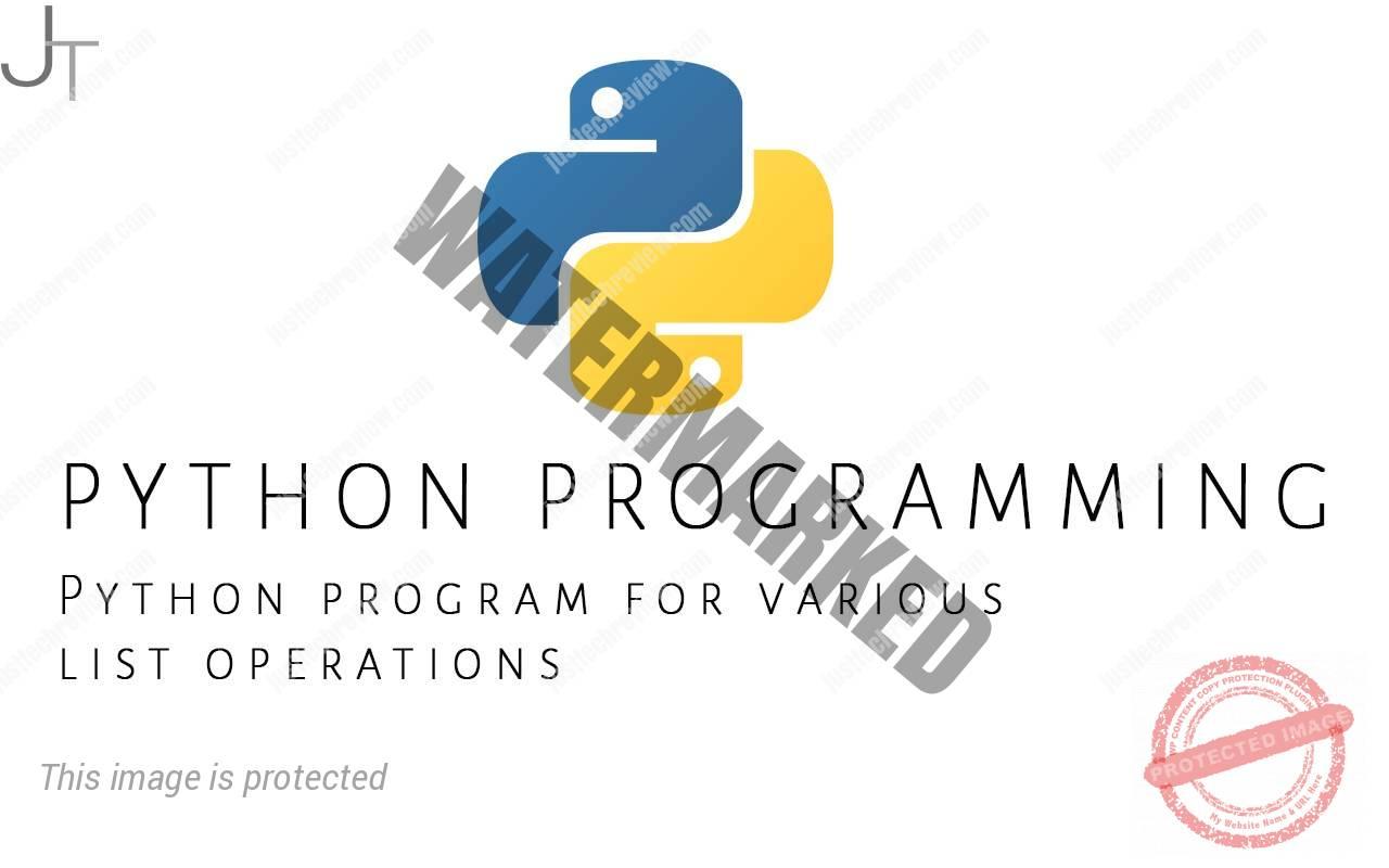 Python program for various list operations