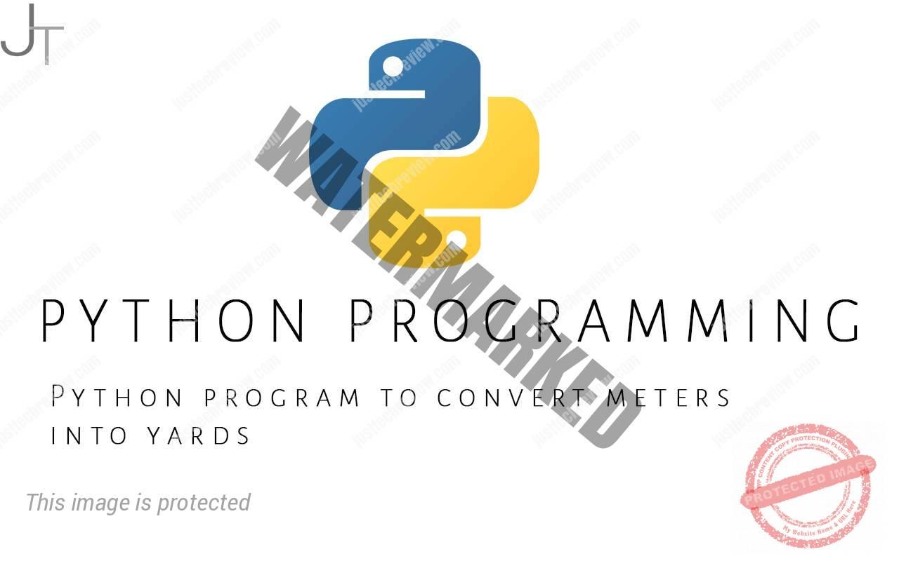 Python program to convert meters into yards