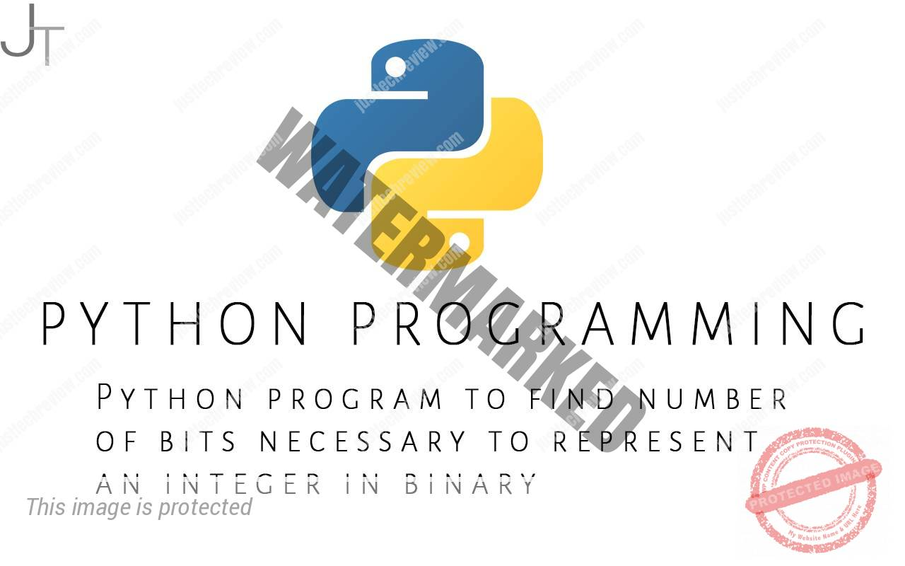 Python program to find number of bits necessary to represent an integer in binary