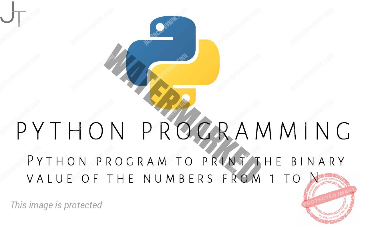 Python program to print the binary value of the numbers from 1 to N
