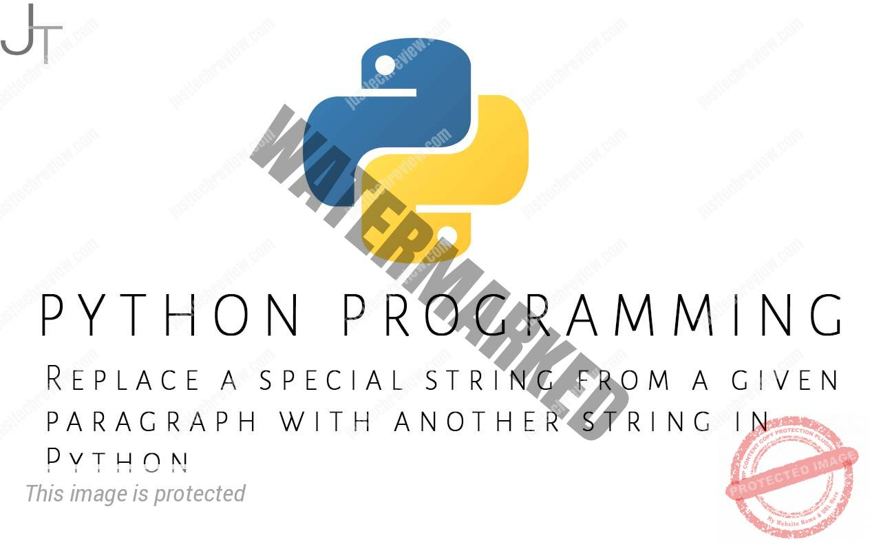 Replace a special string from a given paragraph with another string in Python