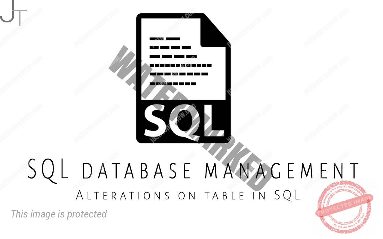 Alterations on table in SQL