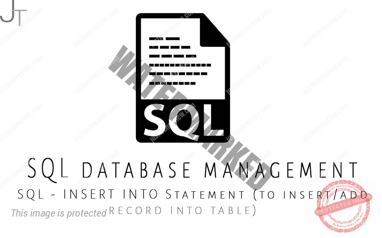 SQL - INSERT INTO Statement (to insert/add record into table)