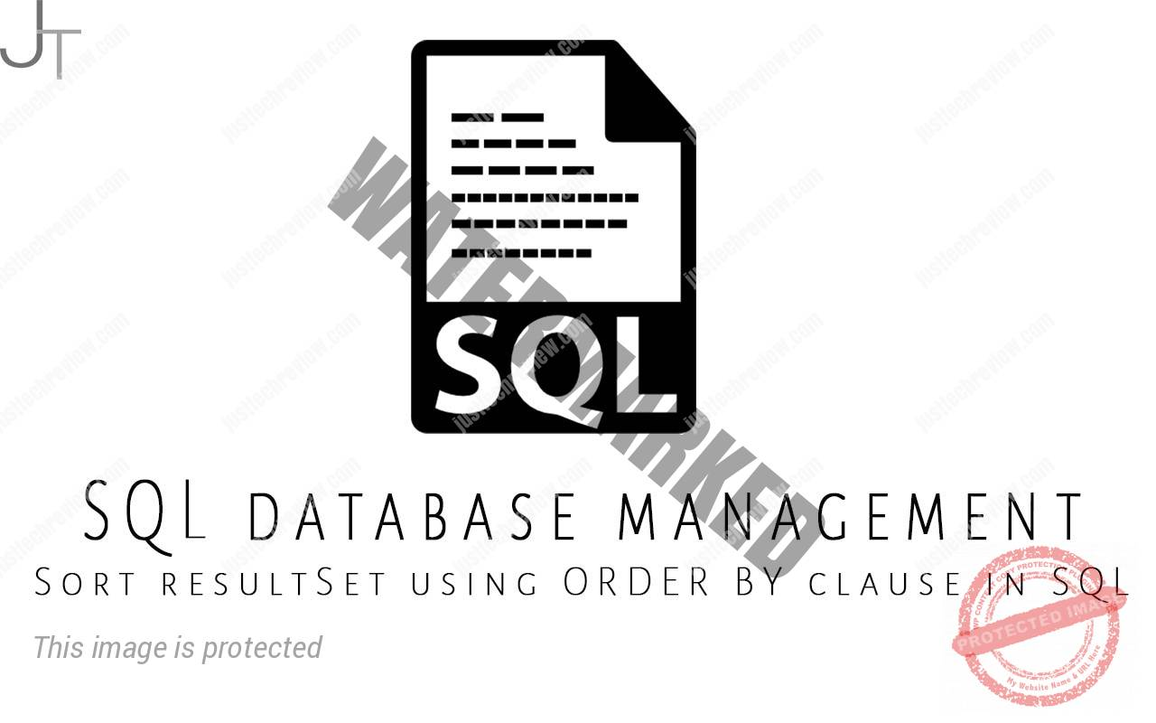 Sort resultSet using ORDER BY clause in SQL