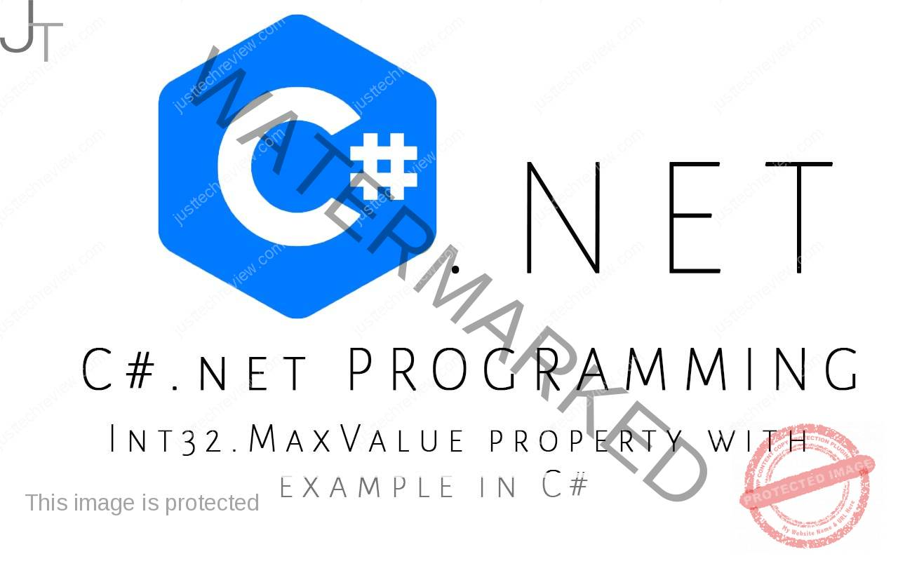 Int32.MaxValue property with example in C#